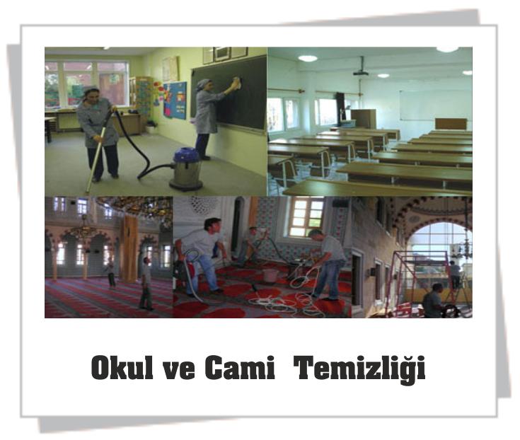 Okul ve Cami Temizliği